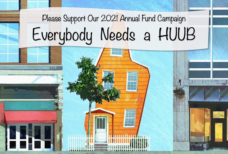 The HUUB Annual Fund Campaign!